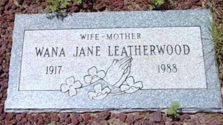 LEATHERWOOD, WANA JANE - Yavapai County, Arizona   WANA JANE LEATHERWOOD - Arizona Gravestone Photos
