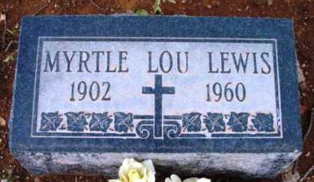 LEWIS, MYRTLE LOU - Yavapai County, Arizona   MYRTLE LOU LEWIS - Arizona Gravestone Photos