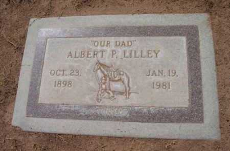 LILLEY, ALBERT P. - Yavapai County, Arizona | ALBERT P. LILLEY - Arizona Gravestone Photos
