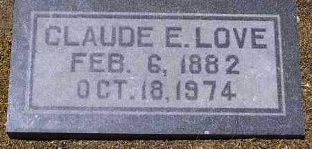 LOVE, CLAUDE EDWARD - Yavapai County, Arizona | CLAUDE EDWARD LOVE - Arizona Gravestone Photos