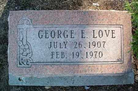 LOVE, GEORGE ELMER - Yavapai County, Arizona | GEORGE ELMER LOVE - Arizona Gravestone Photos