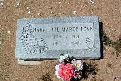 LOVE, HARRIETTE MARGE - Yavapai County, Arizona | HARRIETTE MARGE LOVE - Arizona Gravestone Photos