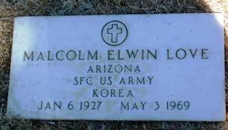 LOVE, MALCOLM ELWIN - Yavapai County, Arizona | MALCOLM ELWIN LOVE - Arizona Gravestone Photos