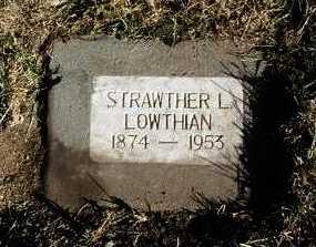 LOWTHIAN, STRAWTHER L. RICHARD - Yavapai County, Arizona | STRAWTHER L. RICHARD LOWTHIAN - Arizona Gravestone Photos