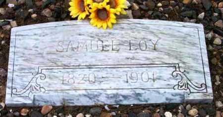 LOY, SAMUEL - Yavapai County, Arizona   SAMUEL LOY - Arizona Gravestone Photos