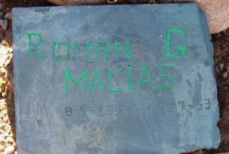 MACIAS, ROMAN G. - Yavapai County, Arizona | ROMAN G. MACIAS - Arizona Gravestone Photos