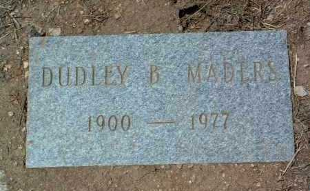 MADERS, DUDLEY BROOKS - Yavapai County, Arizona | DUDLEY BROOKS MADERS - Arizona Gravestone Photos
