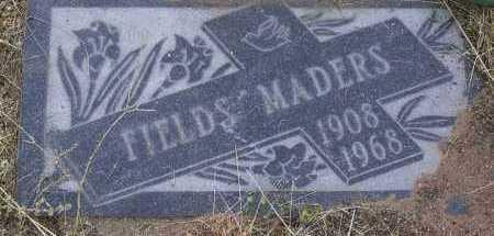MADERS, FIELDS A. - Yavapai County, Arizona | FIELDS A. MADERS - Arizona Gravestone Photos