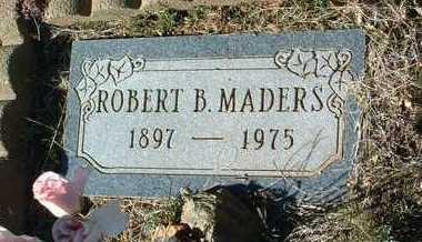 MADERS, ROBERT BURNS - Yavapai County, Arizona | ROBERT BURNS MADERS - Arizona Gravestone Photos