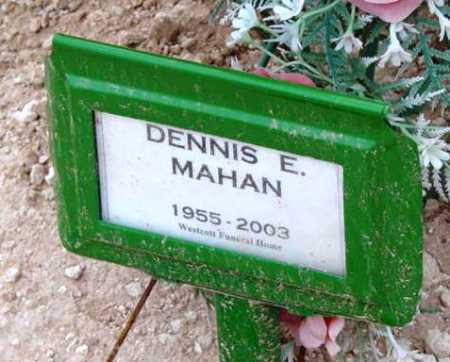 MAHAN, DENNIS EDWARD - Yavapai County, Arizona | DENNIS EDWARD MAHAN - Arizona Gravestone Photos