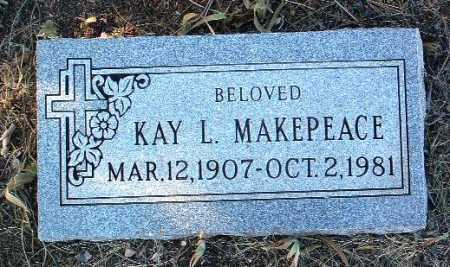MAKEPEACE, KAY L. - Yavapai County, Arizona | KAY L. MAKEPEACE - Arizona Gravestone Photos