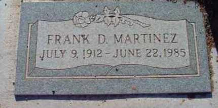 MARTINEZ, FRANCISCO D. - Yavapai County, Arizona   FRANCISCO D. MARTINEZ - Arizona Gravestone Photos