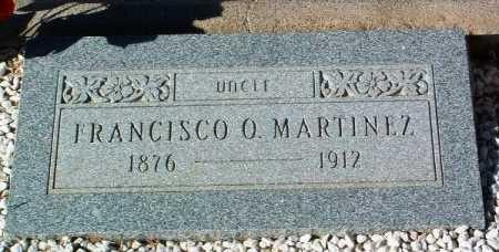 MARTINEZ, FRANCISCO O. - Yavapai County, Arizona | FRANCISCO O. MARTINEZ - Arizona Gravestone Photos