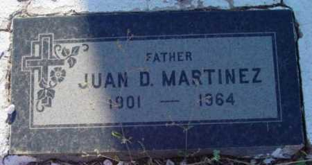 MARTINEZ, JUAN D. - Yavapai County, Arizona | JUAN D. MARTINEZ - Arizona Gravestone Photos