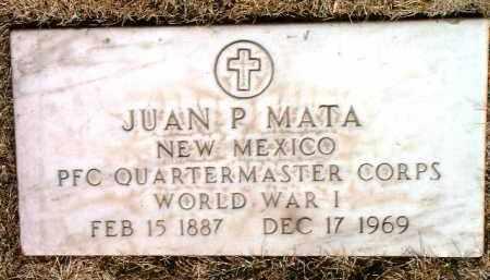 MATA, JUAN P. - Yavapai County, Arizona | JUAN P. MATA - Arizona Gravestone Photos