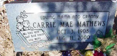 JUSTICE MATHEWS, CARRIE MAE - Yavapai County, Arizona   CARRIE MAE JUSTICE MATHEWS - Arizona Gravestone Photos