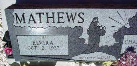 MATHEWS, ELVIRA - Yavapai County, Arizona | ELVIRA MATHEWS - Arizona Gravestone Photos