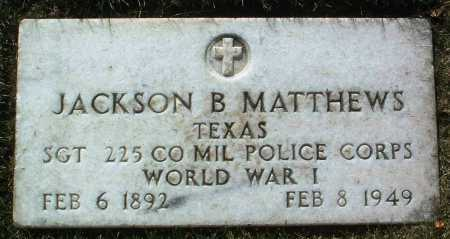 MATTHEWS, JACKSON B. - Yavapai County, Arizona | JACKSON B. MATTHEWS - Arizona Gravestone Photos