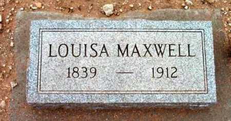 MAXWELL, LOUISA - Yavapai County, Arizona   LOUISA MAXWELL - Arizona Gravestone Photos
