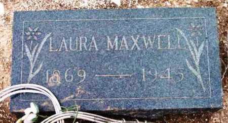 MAXWELL, LAURA - Yavapai County, Arizona   LAURA MAXWELL - Arizona Gravestone Photos