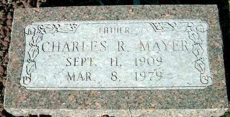 MAYER, CHARLES R. - Yavapai County, Arizona | CHARLES R. MAYER - Arizona Gravestone Photos