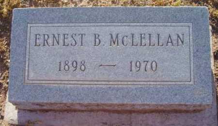 MCLELLAN, ERNEST BERTRAND - Yavapai County, Arizona | ERNEST BERTRAND MCLELLAN - Arizona Gravestone Photos