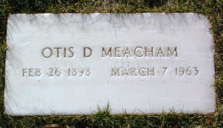 MEACHAM, OTIS D. - Yavapai County, Arizona | OTIS D. MEACHAM - Arizona Gravestone Photos