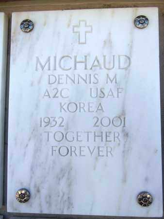 MICHAUD, DENNIS MICHAEL - Yavapai County, Arizona | DENNIS MICHAEL MICHAUD - Arizona Gravestone Photos