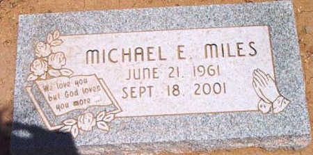 MILES, MICHAEL E. - Yavapai County, Arizona | MICHAEL E. MILES - Arizona Gravestone Photos