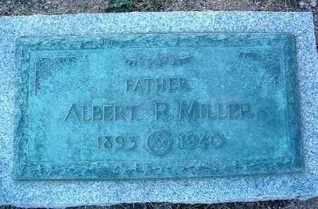 MILLER, ALBERT R. - Yavapai County, Arizona | ALBERT R. MILLER - Arizona Gravestone Photos