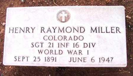 MILLER, HENRY RAYMOND - Yavapai County, Arizona   HENRY RAYMOND MILLER - Arizona Gravestone Photos