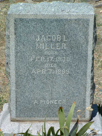 MILLER, JACOB LEROY (JAKE) - Yavapai County, Arizona | JACOB LEROY (JAKE) MILLER - Arizona Gravestone Photos