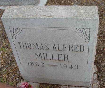 MILLER, THOMAS ALFRED - Yavapai County, Arizona | THOMAS ALFRED MILLER - Arizona Gravestone Photos