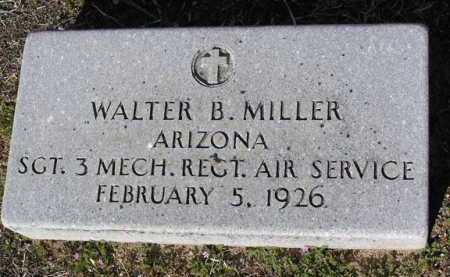 MILLER, WALTER B. - Yavapai County, Arizona | WALTER B. MILLER - Arizona Gravestone Photos