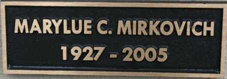 MIRKOVICH, MARYLUE CHARLENE - Yavapai County, Arizona | MARYLUE CHARLENE MIRKOVICH - Arizona Gravestone Photos
