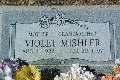 MISHLER, VIOLET - Yavapai County, Arizona | VIOLET MISHLER - Arizona Gravestone Photos