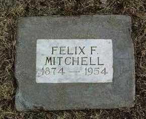 MITCHELL, FELIX FRANKLIN - Yavapai County, Arizona | FELIX FRANKLIN MITCHELL - Arizona Gravestone Photos