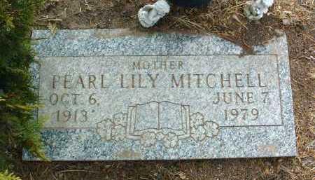 MITCHELL, PEARL LILY - Yavapai County, Arizona | PEARL LILY MITCHELL - Arizona Gravestone Photos