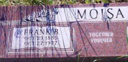 MOISA, FRANK B. - Yavapai County, Arizona | FRANK B. MOISA - Arizona Gravestone Photos