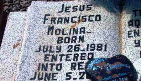 MOLINA, JESUS FRANCISCO - Yavapai County, Arizona | JESUS FRANCISCO MOLINA - Arizona Gravestone Photos