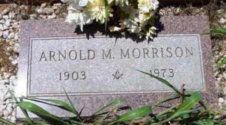 MORRISON, ARNOLD M. - Yavapai County, Arizona   ARNOLD M. MORRISON - Arizona Gravestone Photos