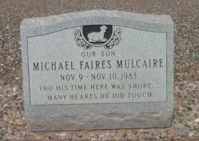 MULCAIRE, MICHAEL FAIRES - Yavapai County, Arizona | MICHAEL FAIRES MULCAIRE - Arizona Gravestone Photos