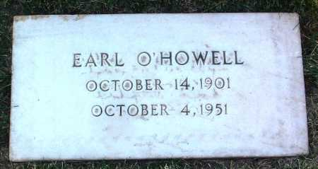 O'HOWELL, EARL - Yavapai County, Arizona | EARL O'HOWELL - Arizona Gravestone Photos