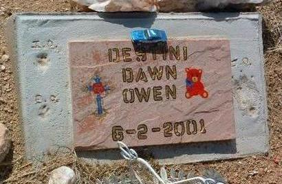 OWEN, DESTINI DAWN - Yavapai County, Arizona | DESTINI DAWN OWEN - Arizona Gravestone Photos