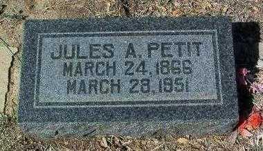 PETIT, JULES A. (JOE) - Yavapai County, Arizona   JULES A. (JOE) PETIT - Arizona Gravestone Photos