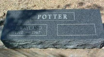 POTTER, F. WAYLAND - Yavapai County, Arizona | F. WAYLAND POTTER - Arizona Gravestone Photos