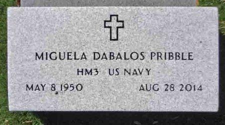 PRIBBLE, MIGUELA DABALOS - Yavapai County, Arizona | MIGUELA DABALOS PRIBBLE - Arizona Gravestone Photos