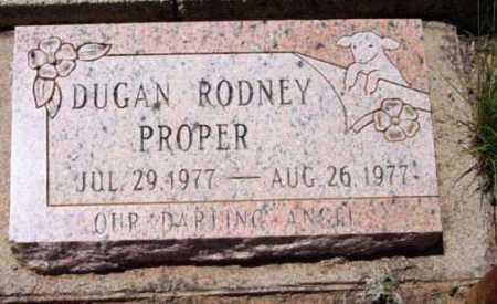 PROPER, DUGAN RODNEY - Yavapai County, Arizona | DUGAN RODNEY PROPER - Arizona Gravestone Photos