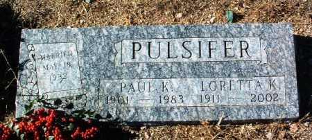 PULSIFER, LORETTA K. - Yavapai County, Arizona   LORETTA K. PULSIFER - Arizona Gravestone Photos