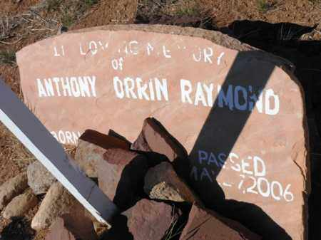 RAYMOND, ANTHONY ORRIN - Yavapai County, Arizona | ANTHONY ORRIN RAYMOND - Arizona Gravestone Photos